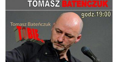 Tomasz Bateńczuk - Koncert w Czaplinku