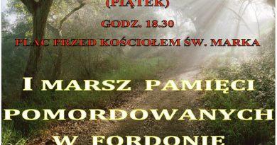 """Zaproszenie I Marsz Pamięci pomordowanych w Fordońskiej """"Dolinie Śmierci"""""""