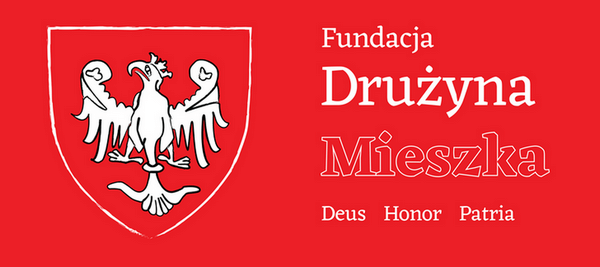 Motto Fundacji Drużyna Mieszka